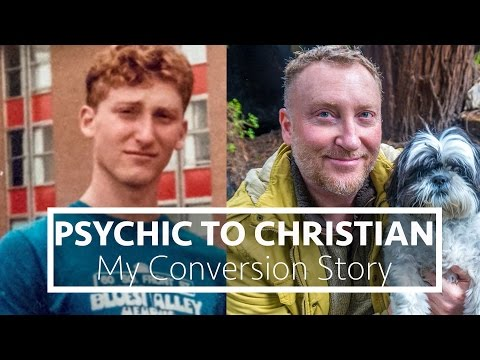 Psychic to Christian | My Conversion to Christianity