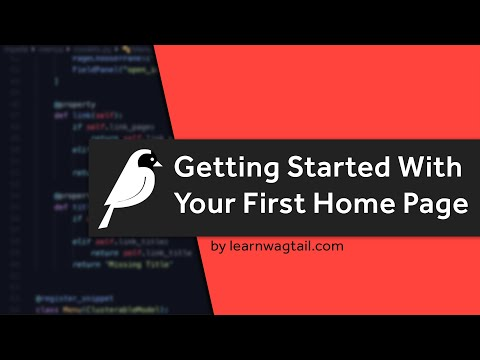 Getting Started With Your First Home Page in Wagtail CMS