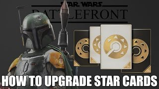 How to Upgrade Star Cards - Star Wars: Battlefront