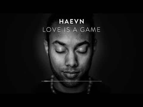 HAEVN - Love Is A Game (Audio Only)