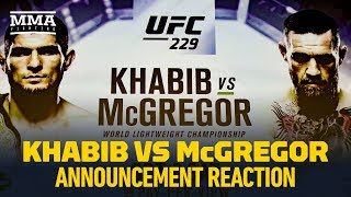 Khabib Nurmagomedov vs. Conor McGregor UFC 229 Announcement Reaction - MMA Fighting