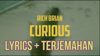 Rich Brian - Curious  Lyrics - Terjemahan Bahasa Indonesia