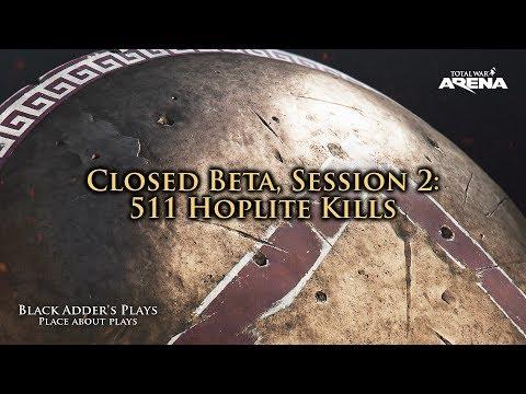 511 Hoplite Kills - Total War: Arena Closed Beta, Session 2