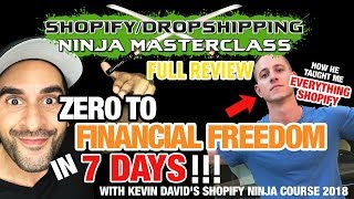 Kevin David SHOPIFY COURSE REVIEW & 50% OFF |  SCAM? OR THE BEST COURSE ON SHOPIFY  DROPSHIPPING?