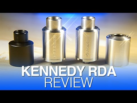 Daily Vape TV- Kennedy RDA/Comp Kennedy Review/Cap Comparison