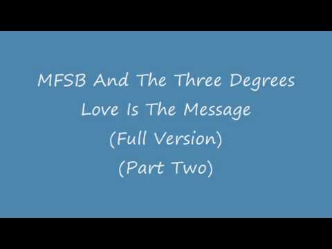 MFSB And The Three Degrees   Love Is The Message Full Version Part Two   YouTube