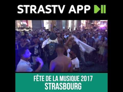 FETE DE LA MUSIQUE 2017 à Strasbourg