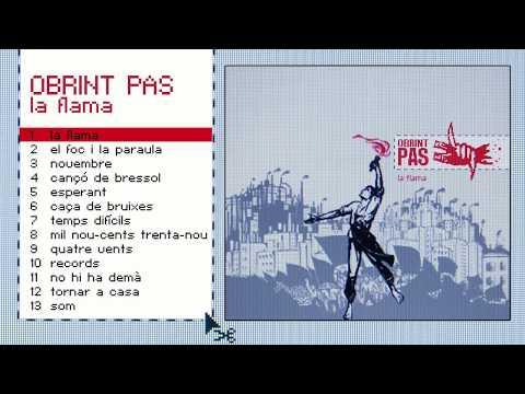 OBRINT PAS - La Flama  àlbum complet