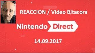 Nintendo Direct 14.09.2017 Reaccion