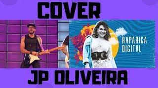 Baixar JP Oliveira - Rapariga Digital | Cover | Naiara Azevedo