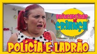 BRINCADEIRAS ANTIGAS - POLICIA E LADRÃO!