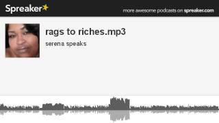 rags to riches.mp3 (made with Spreaker)