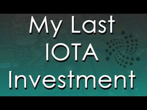 My Last IOTA Investment