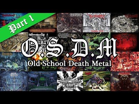 ••• OLD SCHOOL DEATH METAL (Vol. 1)   New Bands •••