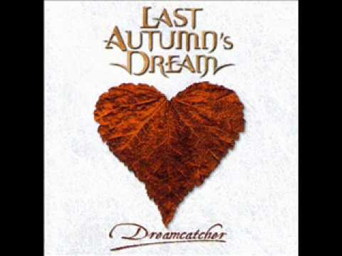 last autumns dream -dreamcatcher-silent dream.wmv