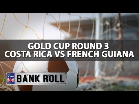 Costa Rica vs French Guiana | CONCACAF Gold Cup '17 | Match Predictions