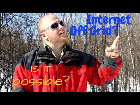 Internet Off Grid - How We Get It!
