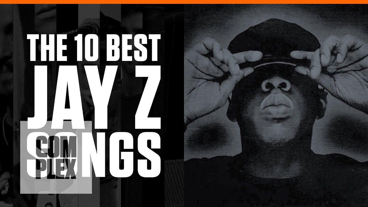 The 10 best jay z songs complex youtube malvernweather Gallery