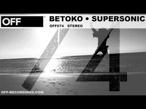 Betoko - Supersonic - OFF074
