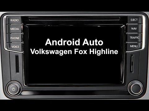 Android Auto - Volkswagen Fox Highline 2017