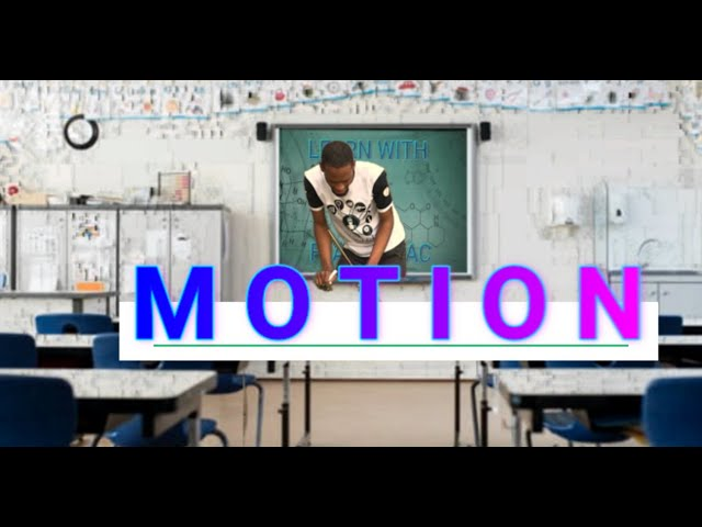 Meaning, Types And Examples of Motion