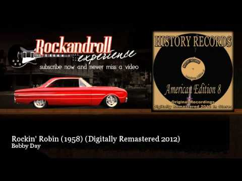 Bobby Day - Rockin' Robin (1958) - Digitally Remastered 2012 - Rock N Roll Experience