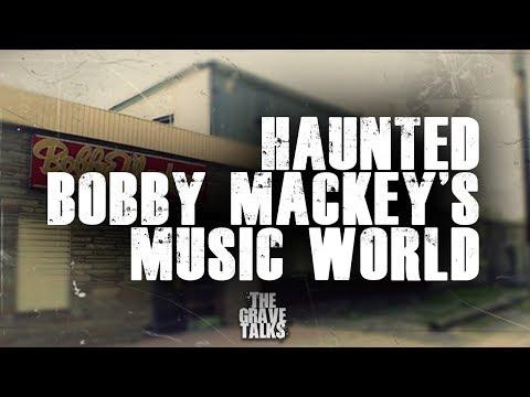 Bobby Mackey's Music World Haunted True Story
