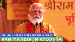 PM Modi's speech after Bhoomi Pujan of Ram Mandir in Ayodhya