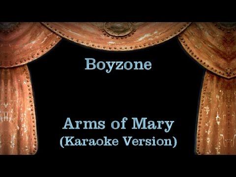 Boyzone - Arms of Mary - Lyrics (Karaoke Version)