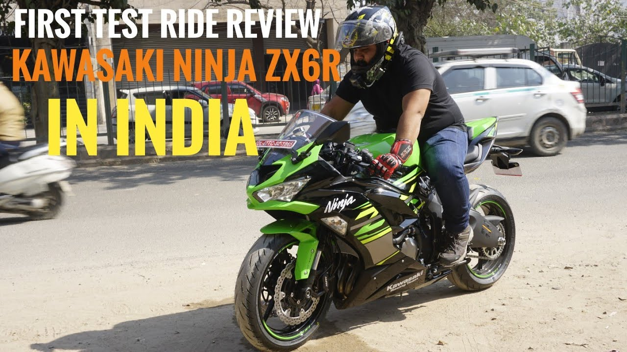 First Test Ride Of Ninja Zx6r In India Aurum Kawasaki Delhi