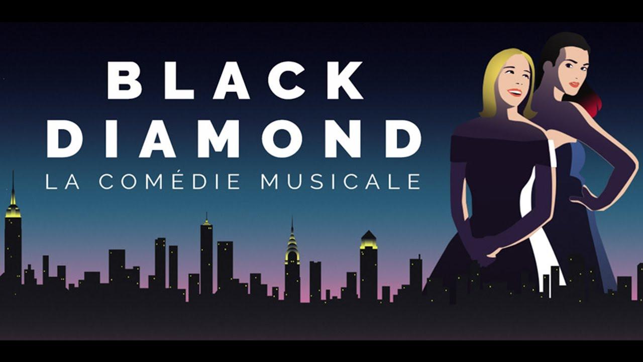 Black Diamond - La comédie musicale (2017)