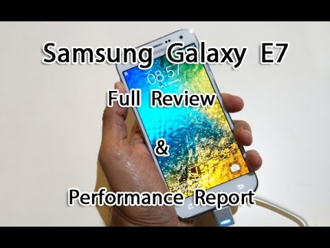 Samsung Galaxy E7 Review and Full Specifications