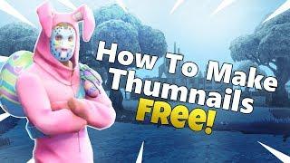 How To Make Custom Fortnite Thumbnails! *FREE*