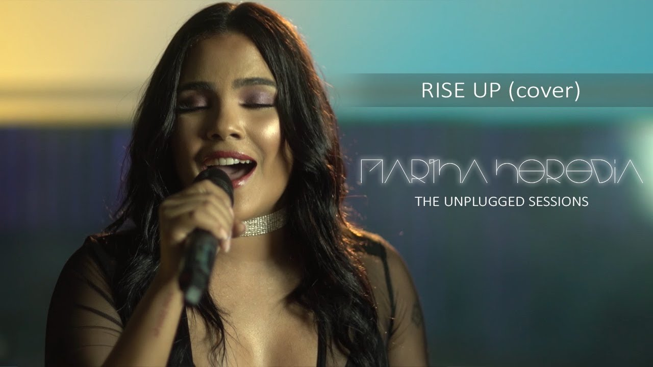 Martha Heredia – Rise Up (Cover) [Unplugged Sessions] 2019