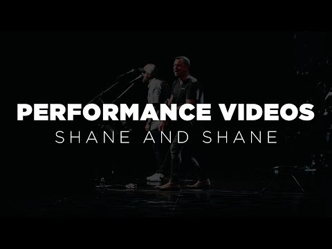 Shane & Shane: The One You Need