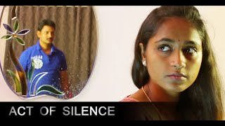 ACT OF SILENCE   Latest Silent Short Film