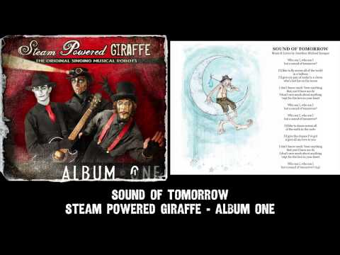 Steam Powered Giraffe - Sound of Tomorrow (Audio) [2011 Release Version] [2011 Release Version]