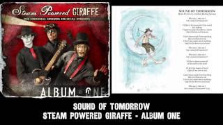 Steam Powered Giraffe - Sound of Tomorrow