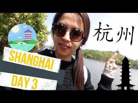 A Full Day In Hangzhou, China || Pamela Arana