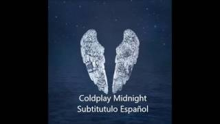 Coldplay Midnight Subtítulo Español