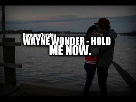 Wayne Wonder - Hold Me Now
