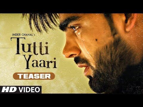 Song Teaser ► Tutti Yaari: Inder Chahal | Ranjha Yaar | Sucha Yaar |  Coming Soon