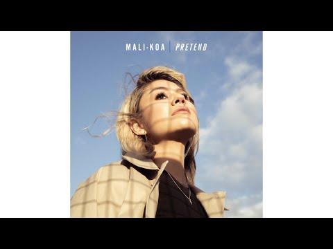 Mali-Koa - Pretend (Audio)