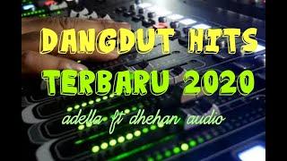 Download lagu Adella hits terbaru 2020