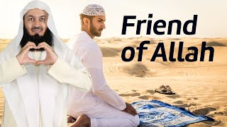The Friends of Allah - Mufti Menk