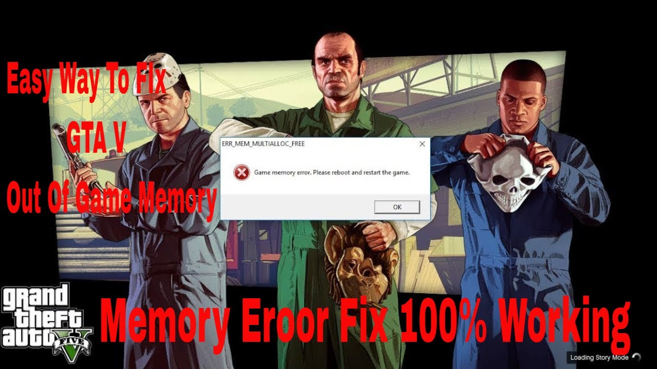 How To Fix GTA V Out Of Game Memory Error Please Reboot and Restart The  Game (100% Working Easy way)
