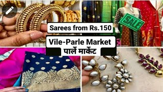 Parle Market- Sarees from Rs.150, Lehengas, Jewelery, Kurtis at 250, - Mumbai
