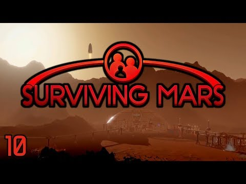 Surviving Mars - Part 10: Sorry, Earth