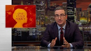 One Child Policy: Last Week Tonight with John Oliver (HBO)