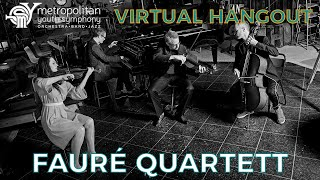 MYS Virtual Hangout: Fauré Quartett (11/12/20, Ep. 59)